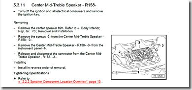 Audi R8, Center Mid-Treble Speaker